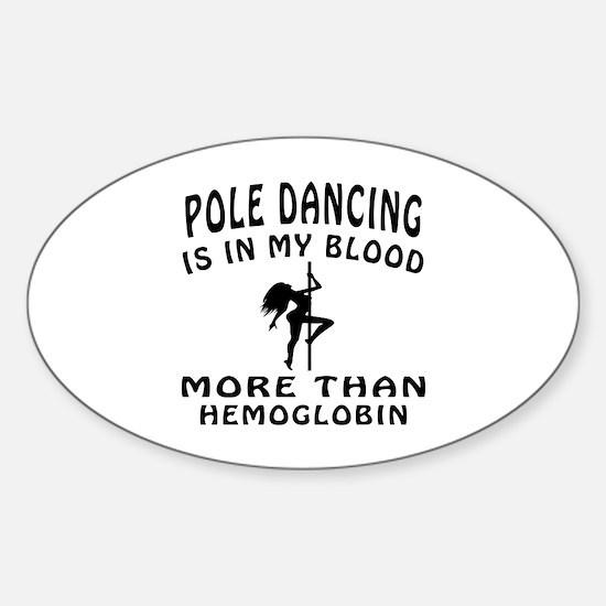 Pole Dancin Designs Sticker (Oval)