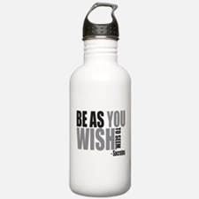 Be As you Wish To Seem Water Bottle