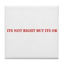 Its not right but its ok - Whitney Houston Tile Co