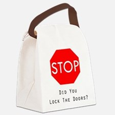 Did You Lock The Doors Canvas Lunch Bag