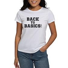 BACK TO BASICS! Tee