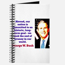Abroad Our Nation Is Committed - G W Bush Journal