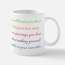 Body modification is... Mug