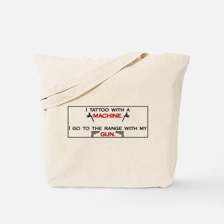 Tattoo with a machine Tote Bag