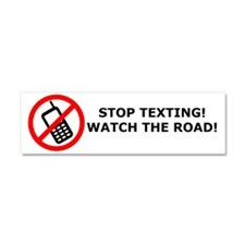 Stop texting! Watch the road! Car Magnet 10 x 3