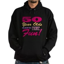 Fun 50th Birthday Gifts Hoodie