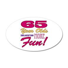 Fun 65th Birthday Gifts Wall Decal