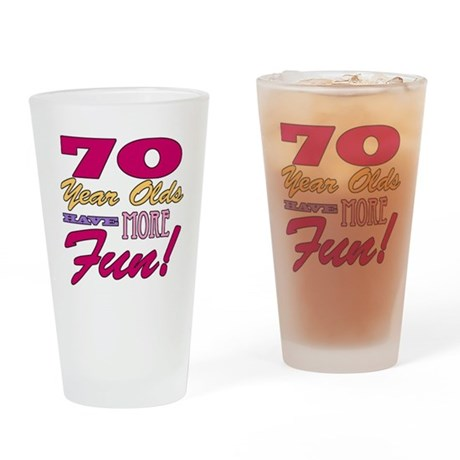 Fun 70th Birthday Gifts Drinking Glass