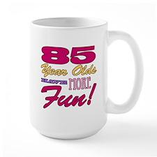 Fun 85th Birthday Gifts Mug