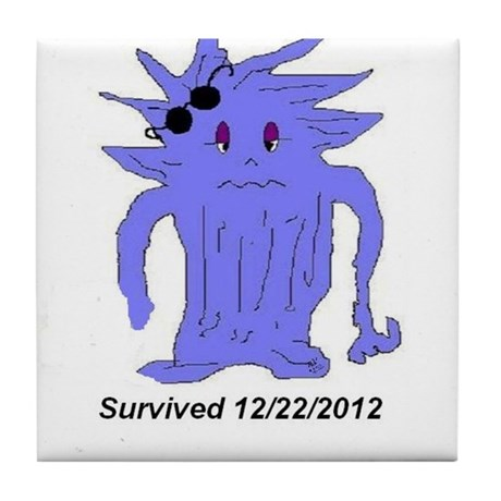 Survived 12/22/2012 Tile Coaster