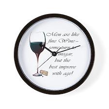 Men are like fine Wine Wall Clock