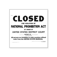 "Prohibition Sign Square Sticker 3"" x 3"""
