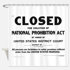 Prohibition Sign Shower Curtain