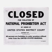 Prohibition Sign Throw Blanket