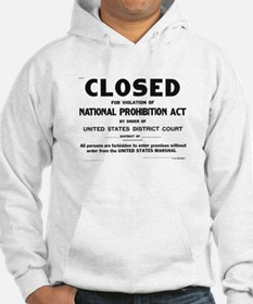 Prohibition Sign Hoodie