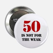 "50th Birthday Gag Gift 2.25"" Button"