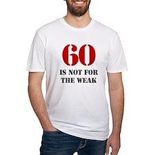 60th Birthday Gag Gift Shirt