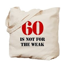 60th Birthday Gag Gift Tote Bag