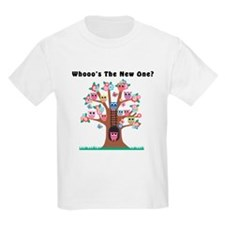 Whooos The New One? T-Shirt
