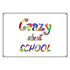 Crazy About School Banner