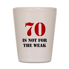 70th Birthday Gag Gift Shot Glass