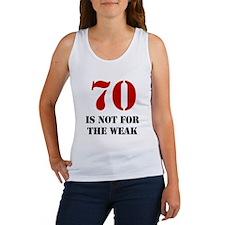 70th Birthday Gag Gift Women's Tank Top