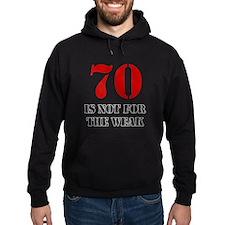 70th Birthday Gag Gift Hoodie