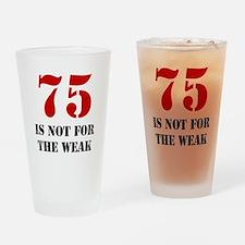 75th Birthday Gag Gift Drinking Glass