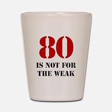 80th Birthday Gag Gift Shot Glass