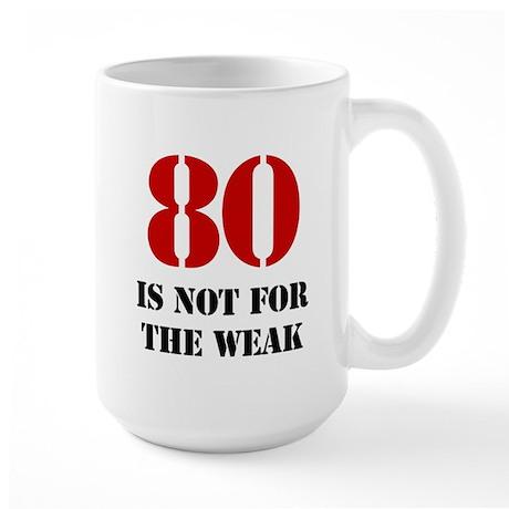 80th Birthday Gag Gift Large Mug