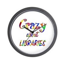 Crazy About Libraries Wall Clock