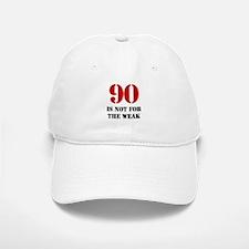 90th Birthday Gag Gift Baseball Baseball Cap