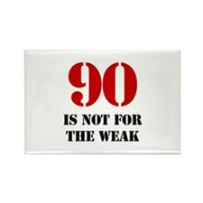 90th Birthday Gag Gift Rectangle Magnet