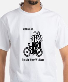 Mormons:This Is How We Roll Shirt