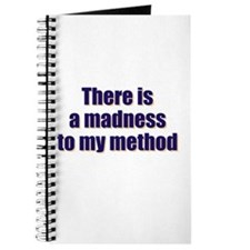 Madnes To My Method Journal