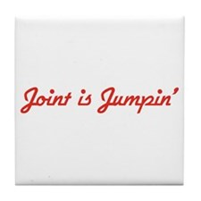 Joint is Jumpin' Tile Coaster