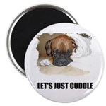 LET'S JUST CUDDLE Magnet