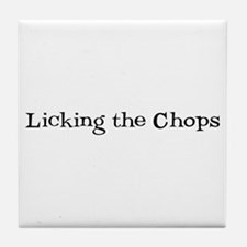 Licking the Chops Tile Coaster