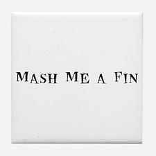 Mash Me a Fin Tile Coaster