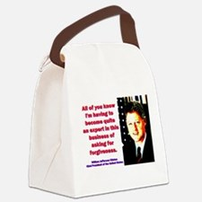 All Of You Know - Bill Clinton Canvas Lunch Bag