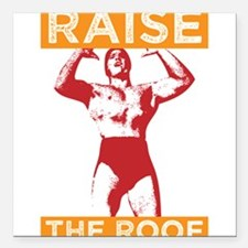 """Funny Raise the Roof Design Square Car Magnet 3"""" x"""