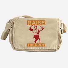 Funny Raise the Roof Design Messenger Bag