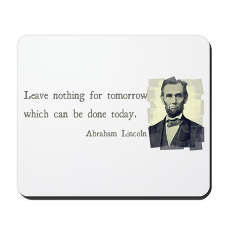 Quotable Abraham Lincoln Mousepad