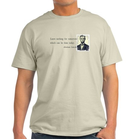 Quotable Abraham Lincoln Light T-Shirt