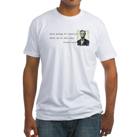 Quotable Abraham Lincoln Fitted T-Shirt