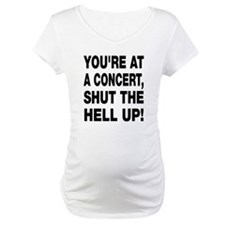 You're at a concert! Shirt