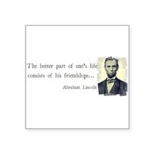 "quotable Abe Lincoln Square Sticker 3"" x 3"""