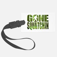 Gone Squatchin *Special Deep Forest Edition* Luggage Tag
