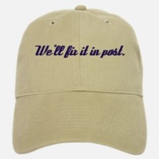 Fix it in Post Baseball Baseball Cap