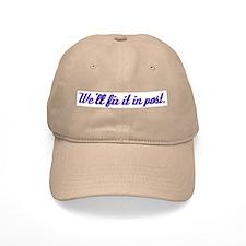 Fix it in Post Baseball Cap